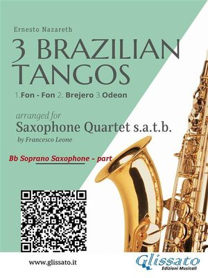 cover image of 3 Brazilian Tangos--Saxophone Quartet set of parts