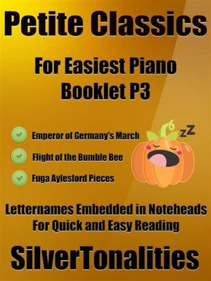cover image of Petite Classics for Easiest Piano Booklet P3