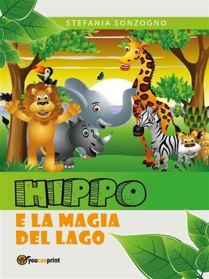 cover image of Hippo and the magic lake