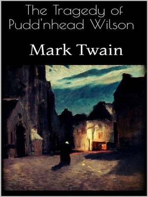 cover image of The Tragedy of Pudd'nhead Wilson