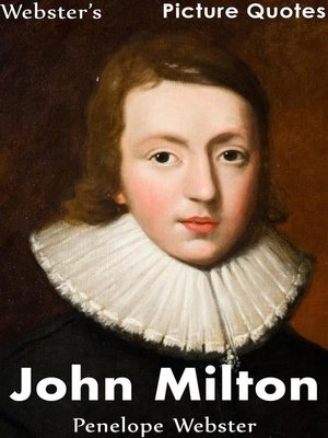 cover image of Webster's John Milton Picture Quotes