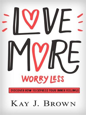 cover image of Love More Worry Less