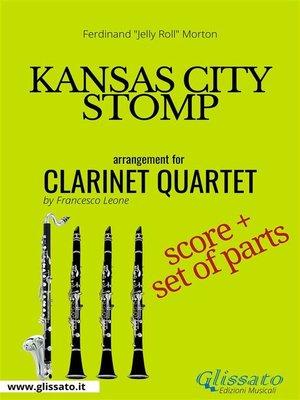 cover image of Kansas City Stomp--Clarinet Quartet score & parts