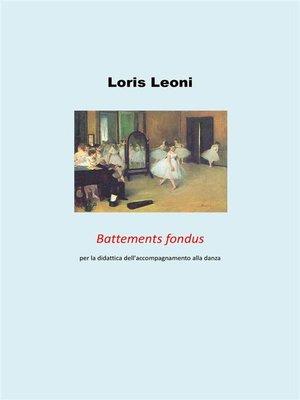 cover image of Battements fondus per la didattica dell'accompagnamento alla danza