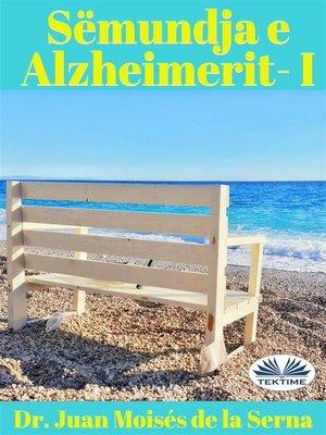 cover image of Sëmundja e Alzheimerit--I
