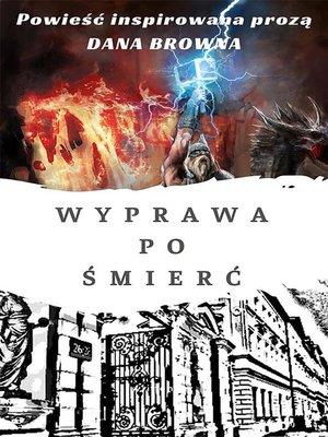 cover image of Wyprawa po śmierć