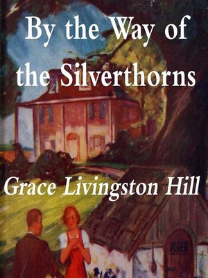 cover image of By the Way of the Silverthorns