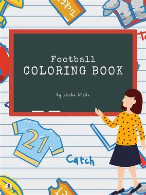 cover image of Football Coloring Book for Kids Ages 3+ (Printable Version)