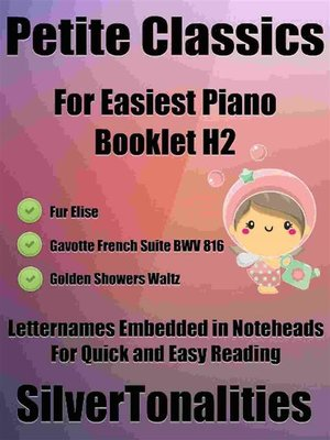 cover image of Petite Classics for Easiest Piano Booklet H2