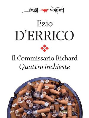 cover image of Il commissario Richard. Quattro inchieste
