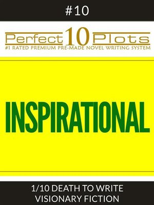 "cover image of Perfect 10 Inspirational Plots #10-1 ""DEATH TO WRITE--VISIONARY FICTION"""