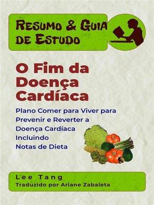 cover image of Resumo & Guia De Estudo--O Fim Da Doença Cardíaca