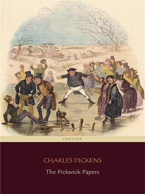 cover image of The Pickwick Papers (Centaur Classics)