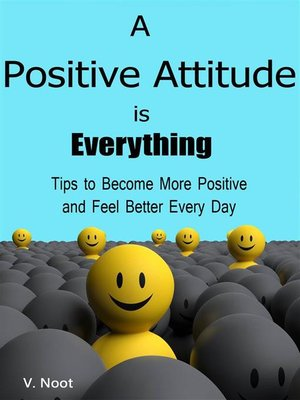 cover image of A Positive Attitude is Everything
