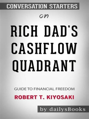 cover image of Rich Dad's CashFlow Quadrant--Guide to Financial Freedom by Robert T. Kiyosaki--Conversation Starters
