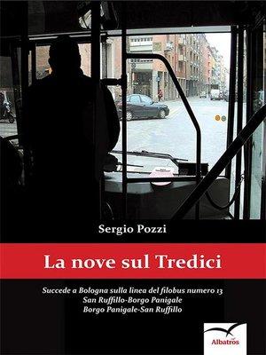 cover image of La Nove sul Tredici