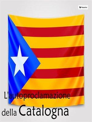 cover image of L'autoproclamazione della Catalogna