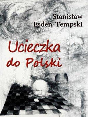 cover image of Ucieczka do Polski