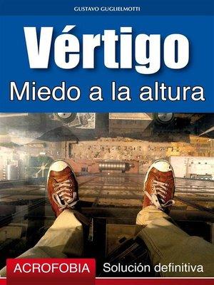 cover image of Vértigo--Miedo a la altura