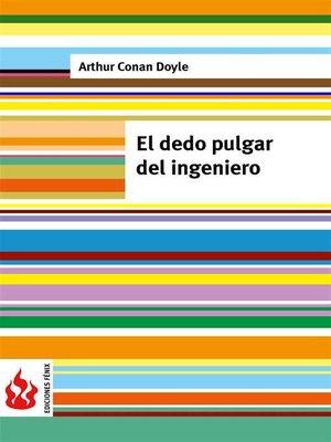 cover image of El dedo pulgar del ingeniero (low cost). Edición limitada