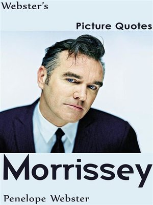 cover image of Webster's Morrissey Picture Quotes