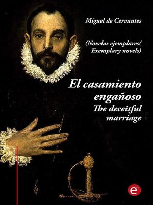 cover image of El casamiento engañoso/The deceitful marriage (edición bilingüe/bilingual edition)