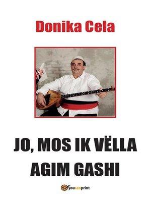 cover image of Jo, mos ik vëlla agim gashi