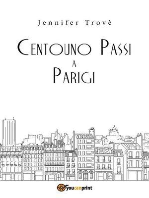 cover image of Centouno passi a Parigi
