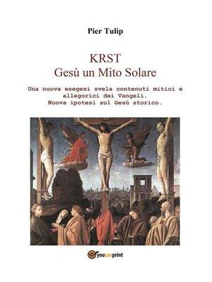 cover image of KRST. Gesù un Mito Solare
