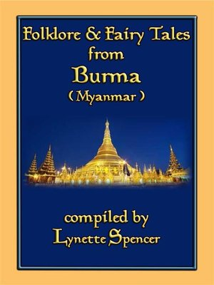cover image of FOLKLORE AND FAIRY TALES FROM BURMA--21 Old Burmese Folk and Fairy tales