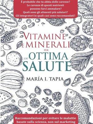 cover image of Vitamine E Minerali Per Un'Ottima Salute
