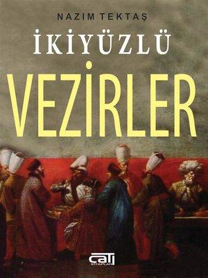 cover image of İki Yüzlü Vezirler