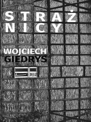 cover image of Strażnicy