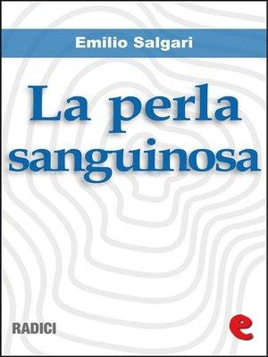 cover image of La Perla Sanguinosa