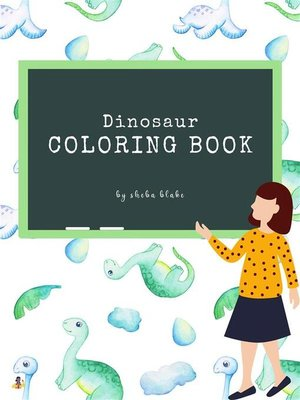 cover image of Dinosaur Coloring Book for Kids Ages 3+ (Printable Version)