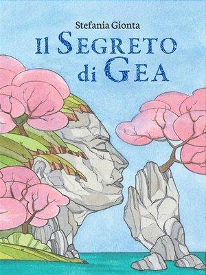 cover image of Il Segreto di Gea