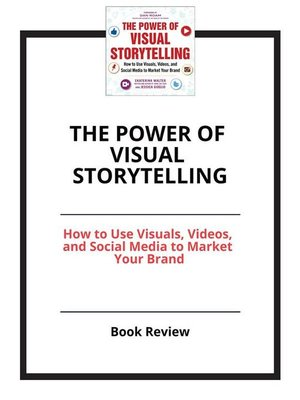 cover image of The Power of Visual Storytelling