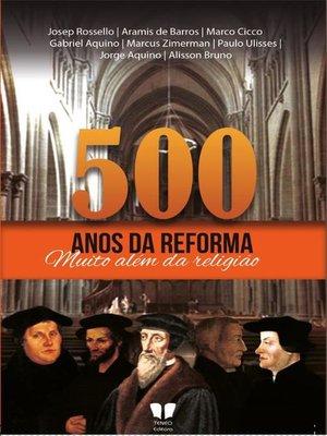 cover image of 500 anos da Reforma Protestante