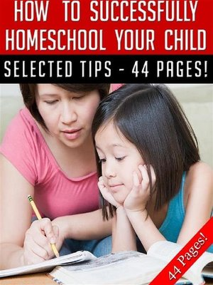 cover image of How to Successfully Home School Your Child