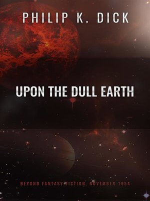 cover image of Upon the Dull Earth