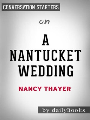 cover image of A Nantucket Wedding--by Nancy Thayer | Conversation Starters