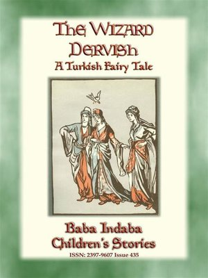 cover image of THE WIZARD DERVISH--A Turkish Fairy Tale