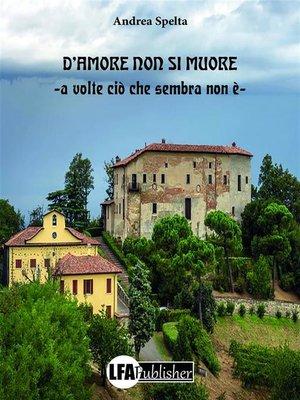 cover image of D'amore non si muore