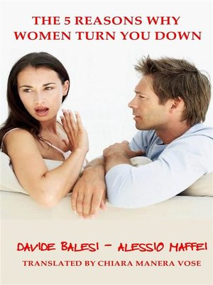 cover image of The 5 Reasons Why Women Turn You Down