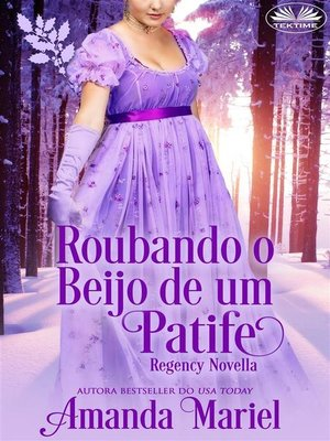 cover image of Roubando o Beijo de um Patife
