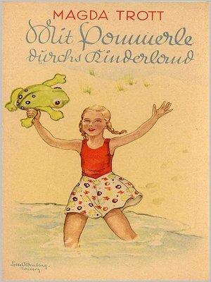 cover image of Mit Pommerle durchs Kinderland (Illustrierte Ausgabe)
