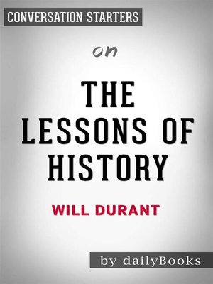 cover image of The Lessons of History--by Will Durant | Conversation Starters