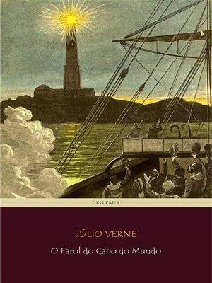 cover image of O Farol do Cabo do Mundo