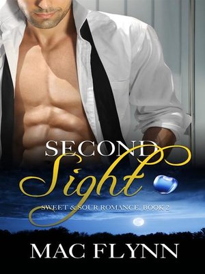 cover image of Second Sight--Sweet & Sour Mystery, Book 2