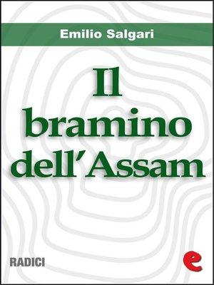 cover image of Il Bramino dell'Assam